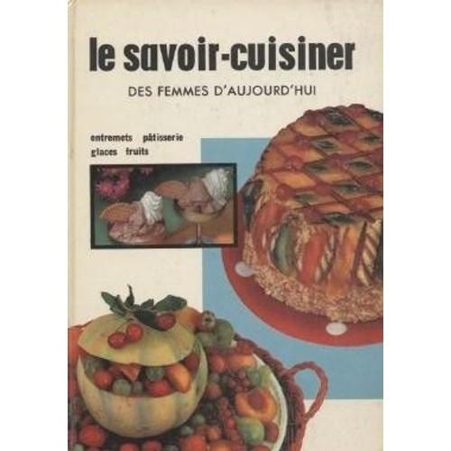 Le savoir cuisiner des femmes d 39 aujourd 39 hui tome v de for Le rotin d aujourd hui