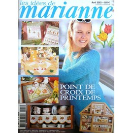 Les Idees De Marianne Au Point De Croix N� 88 : Point De Croix De Printemps