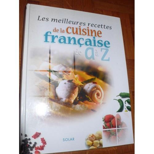 Les meilleures recettes de la cuisine fran aise de a z for La cuisine de a a z