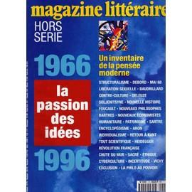 fe4dd327a7 Magazine Litteraire Hors-Série N° 00 : 1966 - 1996 La Passion Des Idees