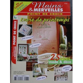 Mains Et Merveilles Point De Croix N� 47 : Envie De Printemps