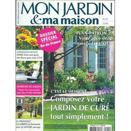 mon jardin et ma maison n 555 un jardin de cur dossier ile de france en provence. Black Bedroom Furniture Sets. Home Design Ideas
