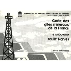 Carte Des G�tes Min�raux De La France � 1/500 000 - Feuille Nantes de Brgm