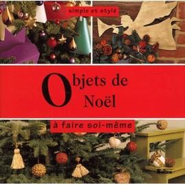 Objets De No�l � Faire Soi-M�me de Karin Hossack