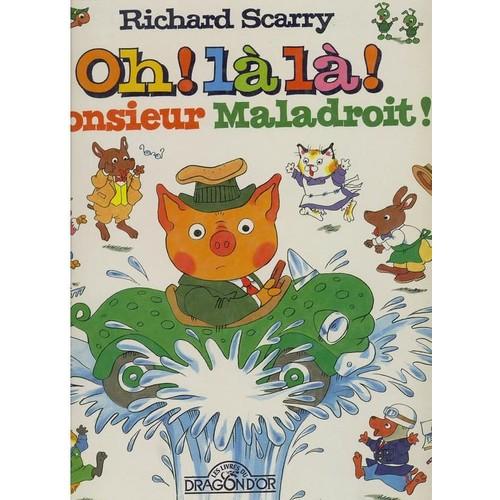 Oh l l monsieur maladroit de scarry rakuten - Monsieur maladroit ...