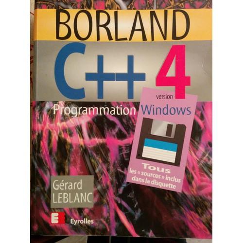 Borland C Version 4 Programmation Windows Edition 1994 De Gerard