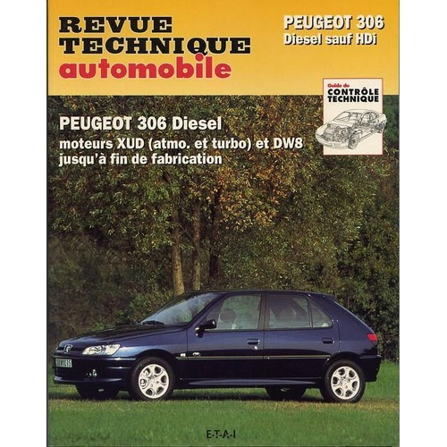 revue technique automobile rta 569 2 peugeot 306 diesel sauf hdi de collectif. Black Bedroom Furniture Sets. Home Design Ideas