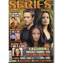 Series Mag N� N�25 : Exclusif Smallville,Charmed,Alias Revelation Et Reportage