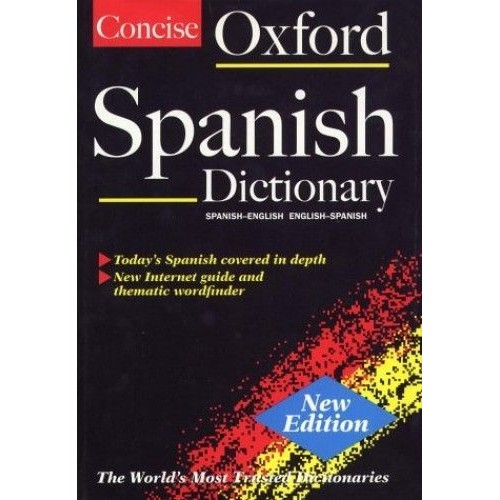 The Concise Oxford Spanish Dictionary Relie