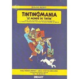 Tintinomania N� 081290 : Le Monde De Tintin