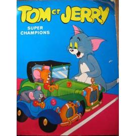 Tom Et Jerry ( Livre 50 Pages ) N� 0 : Super Champions