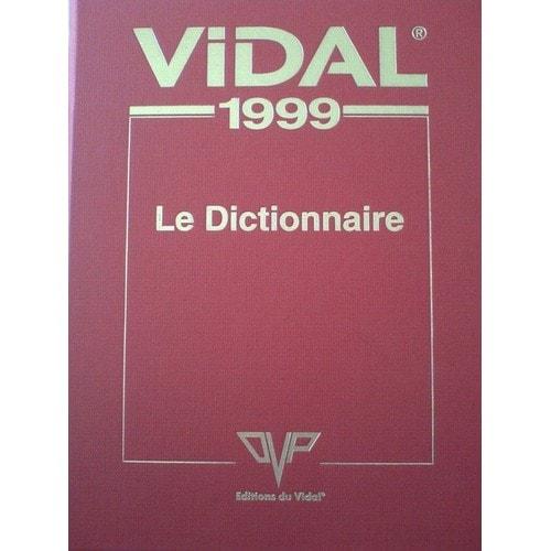 Vidal 1999 Le Dictionnaire de Collectif - Achat vente neuf