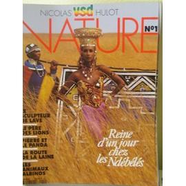 Vsd Nature N� 1 : Reine D'un Jour Chez Les Nd�b�l�s