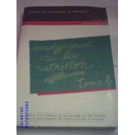 Enseignement De La Nutrition - Tome 2 de College Des Enseignants De Nutrition
