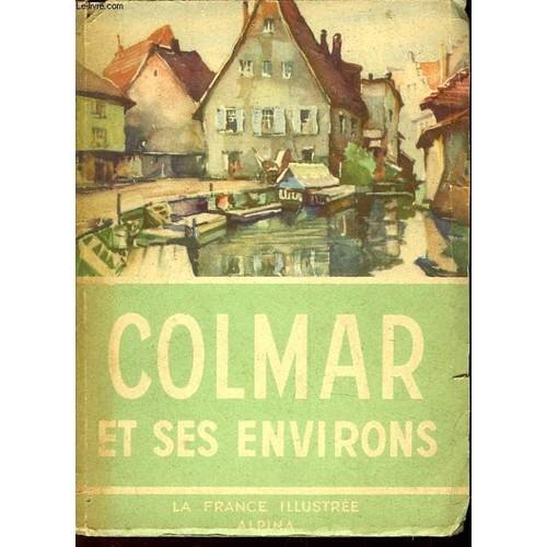 Colmar Et Ses Environs Livre Ancien 876131683_L