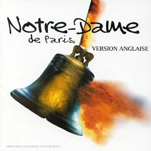Notre dame de paris version anglaise comedies musicales for Les jardins du ciel version anglaise