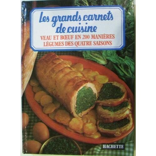 Les grands carnets de cuisine n 1 l gumes des quatre for Livre cuisine legumes