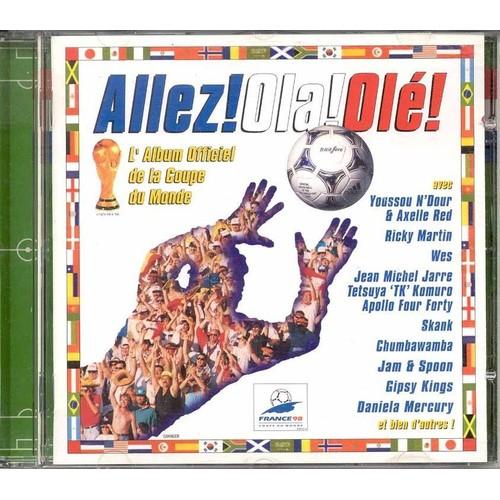 Allez ola ol l 39 album officiel de la coupe du monde cd album - Cars la coupe internationale de martin ...