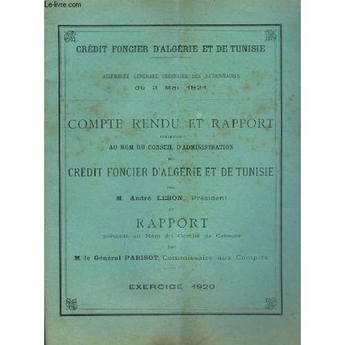 Compte-Rendu Et Rapport Du Crédit Foncier D'algérie Et De