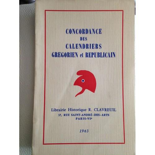 Calendrier Gregorien Et Republicain.Concordance Des Calendriers Gregorien Et Republicain