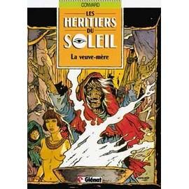 Les H�ritiers Du Soleil Tome 3 - La Veuve-M�re de Didier Convard