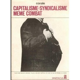 Capitalisme-Syndicalisme M�me Combat de corale