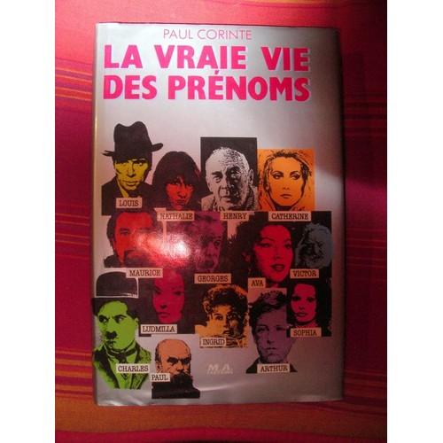 LA VRAIE VIE DES PRENOMS - Paul Corinte