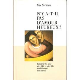 N'y-A-T-Il Pas D'amour Heureux? de Corneau