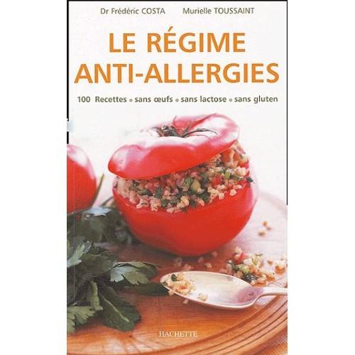 le r gime anti allergies recettes sans oeufs sans lactose sans gluten de fr d ric costa. Black Bedroom Furniture Sets. Home Design Ideas