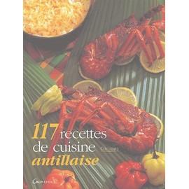 117 recettes de cuisine antillaise de couribatt - Recette cuisine antillaise ...