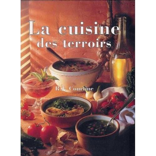 la cuisine des terroirs de courtine r j format beau livre. Black Bedroom Furniture Sets. Home Design Ideas