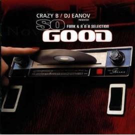 So Good Funk & R'n'b Selection - Crazy B - Dj Eanov