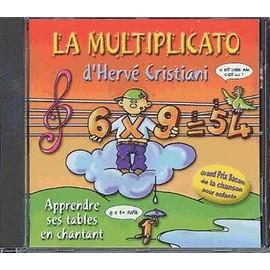 Les Tables De Multiplication En Musique : La Multiplication - Herv� Cristiani