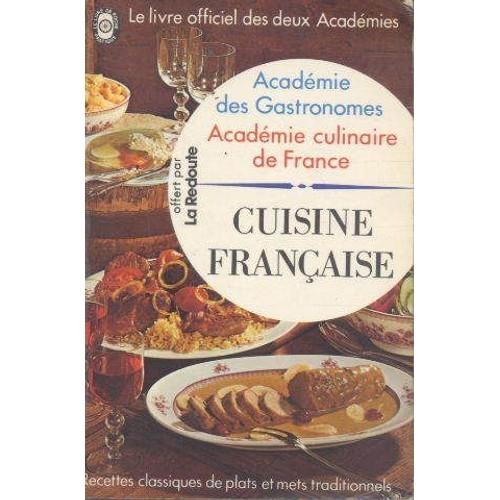 Cuisine fran aise de acad mie des gastronomes format poche - Livre de cuisine francaise en anglais ...