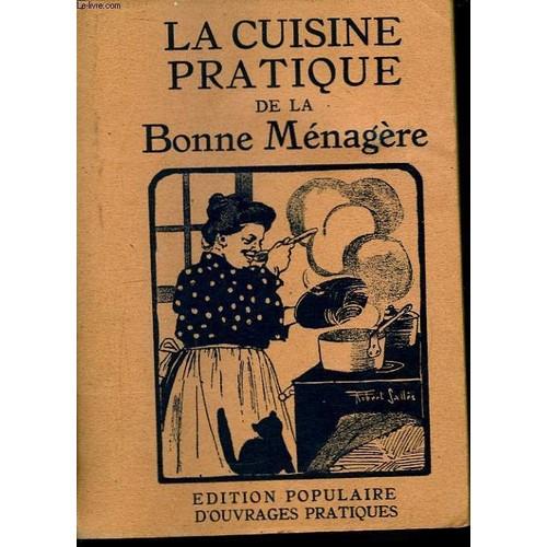 Cuisine pratique de la bonne m nag re de collectif for Anciens livres de cuisine
