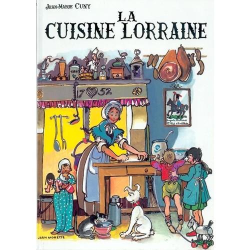 La cuisine lorraine de cuny jean marie livre neuf occasion for Stage cuisine lorraine
