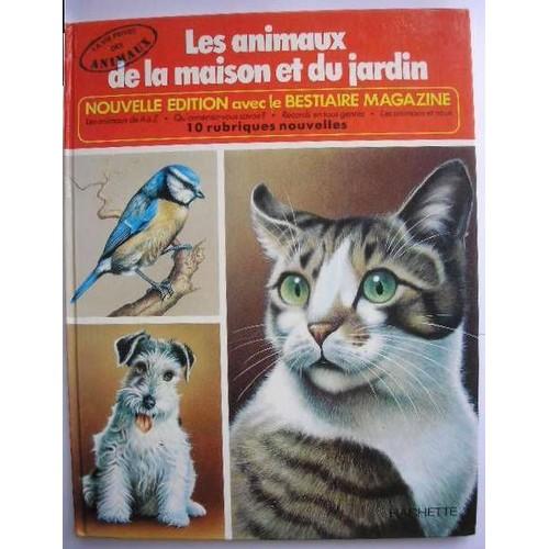 Les animaux de la maison et du jardin de d 39 ami rinaldo - Les animaux du jardin ...