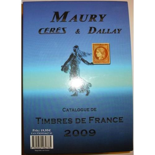 catalogue dallay de timbres de france de maury format etui. Black Bedroom Furniture Sets. Home Design Ideas