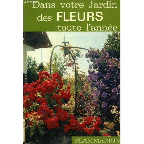 dans votre jardin des fleurs toute l 39 annee de henry fuchs. Black Bedroom Furniture Sets. Home Design Ideas