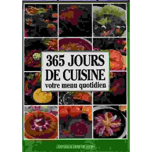 365 jours de cuisine votre menu quotidien de patrice dard