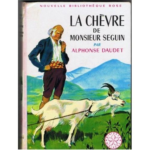 La Chevre De Monsieur Seguin De A Daudet