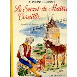 Le Secret De Maitre Cornille de alphonse daudet