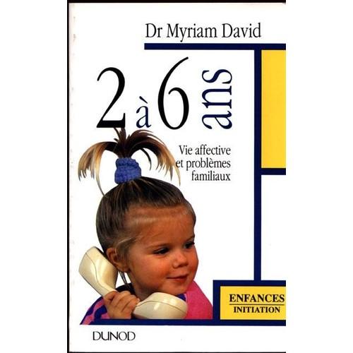 l 39 enfant de 2 a 6 ans de myriam david achat vente neuf occasion. Black Bedroom Furniture Sets. Home Design Ideas