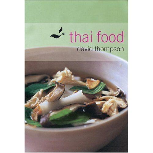 David Thompson Le Livre De La Cuisine Thai Pas Cher Ou D Occasion