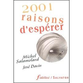 2001 Raisons D'esp�rer de Jos� Davin
