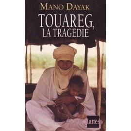 Touareg - La Tragedie de Mano Dayak