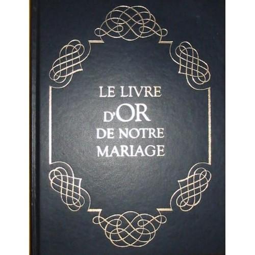 Le livre d 39 or de notre mariage de de tinguy isabelle for Le livre de mariage