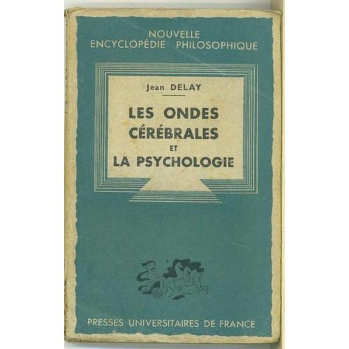 Les ondes cerebrales et la psychologie de jean delay - Le sel et les ondes negatives ...