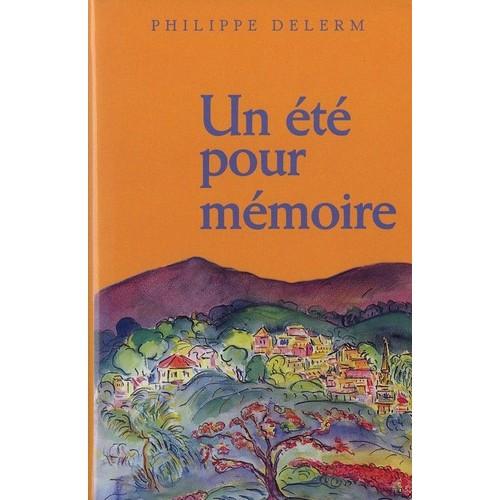 """Résultat de recherche d'images pour """"un été pour mémoire, Philippe Delerm"""""""