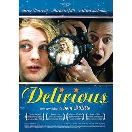 Delirious de Tom Dicillo